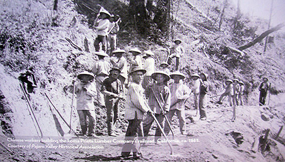 I was excited to see this image in a slideshow at the Museum of Chinese in America, showing an 1885 Chinese work crew building the Loma Prieta Lumber Company railroad into the Santa Cruz mountains.