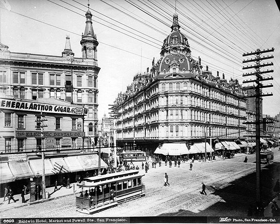 The Baldwin Hotel at Powell and Market, c. 1880s, then the gateway to the Tenderloin.