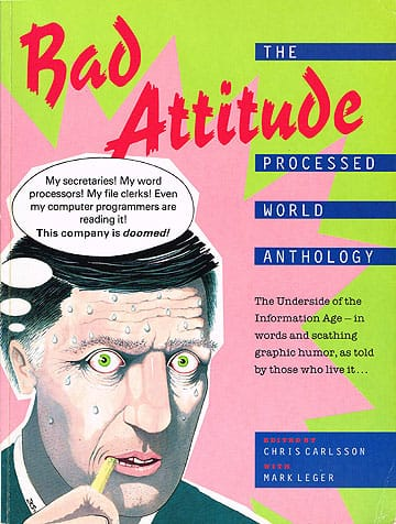 Bad Attitude: The Processed World Anthology (1990)