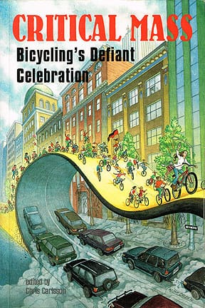Critical Mass: Bicycling's Defiant Celebration (2002)