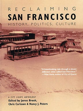 Reclaiming San Francisco: History Culture Politics (1998)