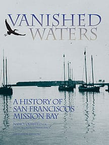 Vanished Waters: A History of San Francisco's Mission Bay (1986)